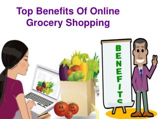Top benefits of online grocery shopping