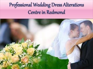 Professional Wedding Dress Alterations Centre in Redmond