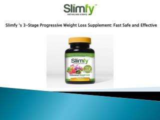 Slimfy 's 3-Stage Progressive Weight Loss Supplement: Fast S
