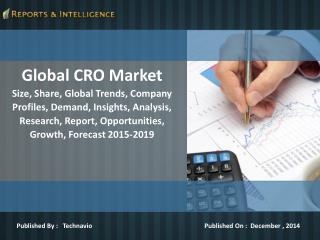 R&I: Global CRO Market - Size, Growth, Forecast 2015-2019