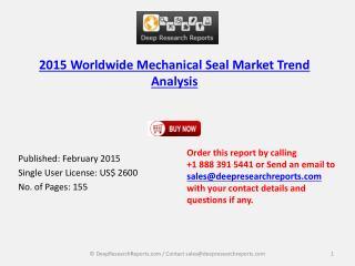 2015 Worldwide Mechanical Seal Market Trend Analysis