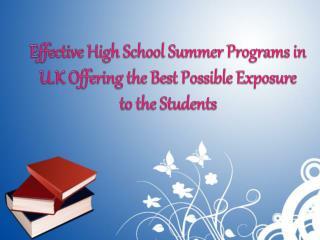 Effective High School Summer Programs in U.K
