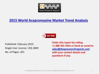 Global(US, Europe, Japan) Acepromazine Industry Trend Report