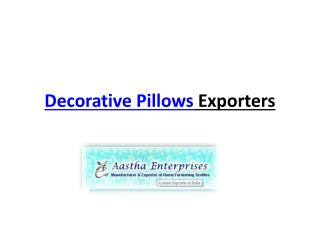 Decorative Pillow Exporter