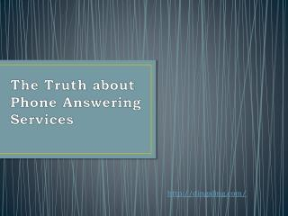 The Truth about Phone Answering Services