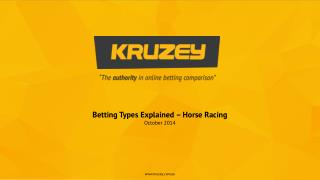 Betting Types Explained � Horse Racing