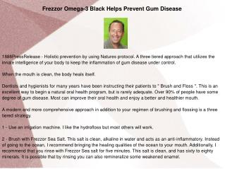 Frezzor Omega-3 Black Helps Prevent Gum Disease