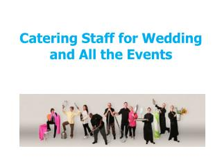 Different Catering Categories for Wedding and Other Events