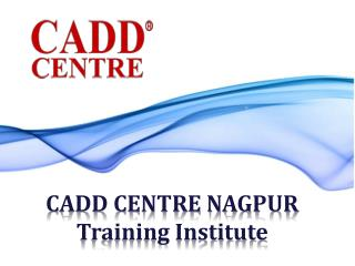 CADD CENTRE NAGPUR |CADD CENTRE NAGPUR Training services |CA