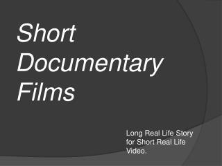 Short Documentary