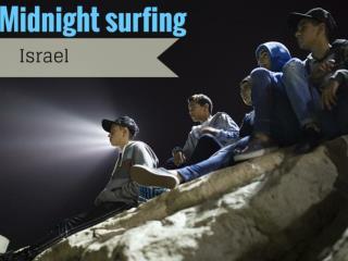 Midnight surfing in Israel