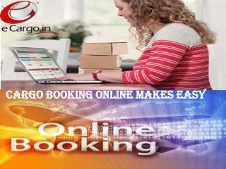 Cargo Booking Online Makes Easy