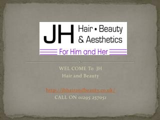 JH Hair Beauty and Aesthetics Service