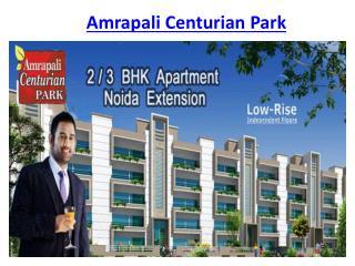 Amrapali Centurian Park Project @9650-127-127 Noida Extensio