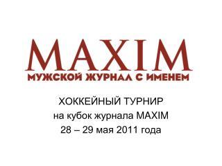 MAXIM  28   29  2011