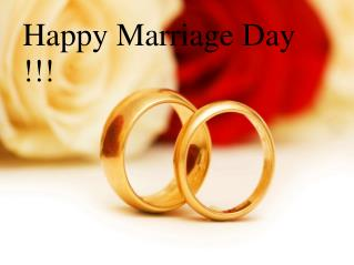 Happy Marriage Day !!!