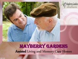 Mayberry Gardens