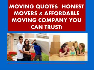 MOVING QUOTES | HONEST MOVERS & AFFORDABLE MOVING COMPANY YO