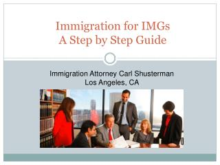 Immigration for IMGs: A Step by Step Guide