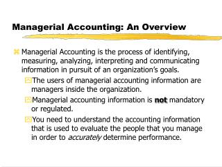 Managerial Accounting: An Overview