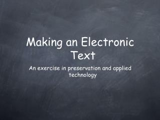 Making an Electronic Text