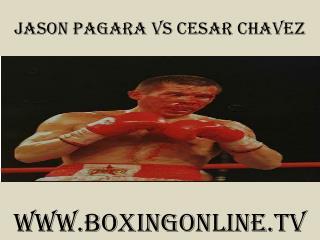 Jason Pagara vs Cesar Chavez live boxing