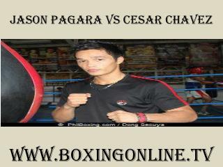 how to watch Jason Pagara vs Cesar Chavez live 7 February 20