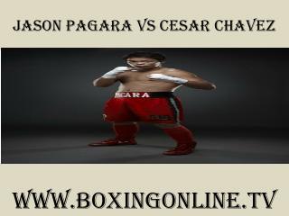 live 7 February 2015 Jason Pagara vs Cesar Chavez