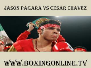 live boxing Jason Pagara vs Cesar Chavez