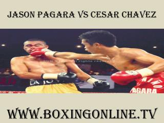 Jason Pagara vs Cesar Chavez live international boxing onlin