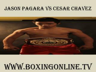 Pagara vs Cesar Chavez Junior Welterweight boxing live >>>>>
