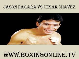 Junior Welterweight Jason Pagara vs Cesar Chavez boxing Live