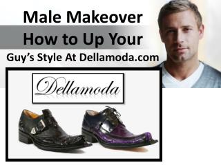 Male Makeover! How to Up Your Guy's Style Game! | Dellamoda