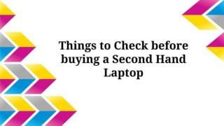 Things to Check before Buying a Second Hand Laptop