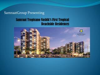 Samraat Tropicano 2, 3 BHK flats, Gangapur Road, Nashik