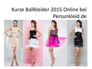 Kurze Ballkleider 2015 Online Billig Kaufen