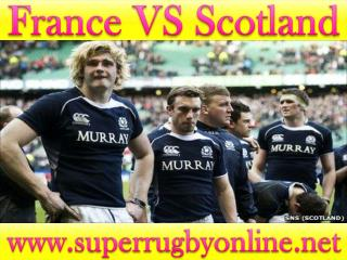 watch France vs Scotland live