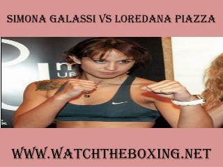 how to watch Simona Galassi vs Loredana Piazza live 7 Februa