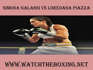 watch Simona Galassi vs Loredana Piazza live