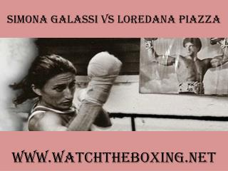 watch Simona Galassi vs Loredana Piazza