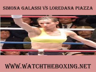 watch Simona Galassi vs Loredana Piazza tv coverage