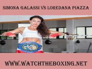 watch Simona Galassi vs Loredana Piazza live boxing match