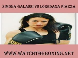 watch boxing live Simona Galassi vs Loredana Piazza online