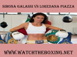 watch boxing Simona Galassi vs Loredana Piazza stream
