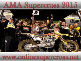 AMA Supercross at Petco Park 7 february 2015 online live
