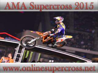 watch AMA Supercross at Petco Park 2015 webstream