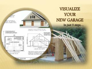 Visualize Your New Garage