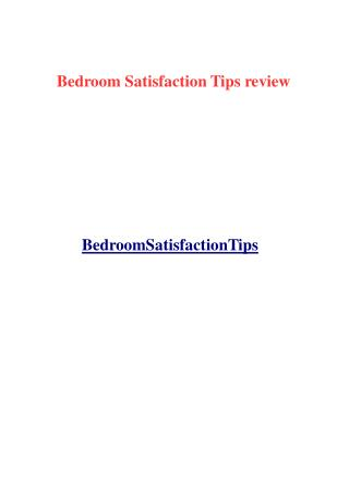 Bedromm Satisfaction Tips review