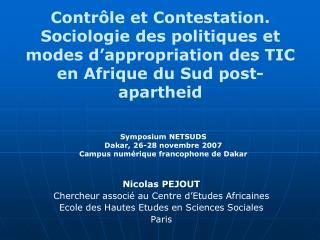 Contr le et Contestation. Sociologie des politiques et modes d appropriation des TIC en Afrique du Sud post-apartheid