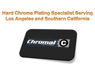 Hard Chrome Plating Specialist Serving Los Angeles and South